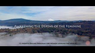 Awakening the Depths of Feminine - 12 Month Transformational Journey