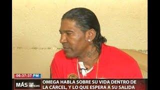 Omega habla sobre su vida dentro de la cárcel y lo que espera a su salida