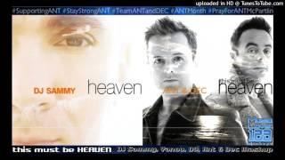 [#ANTMonth #SupportingAnt] this must be HEAVEN - DJ Sammy, Yanou, DO, Ant & Dec Mashup