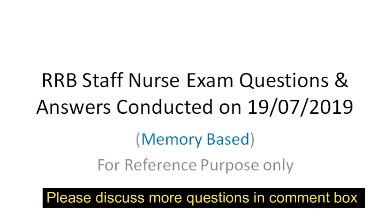 RRB Staff Nurse Exam Questions & Answers Conducted on 19/07/2019