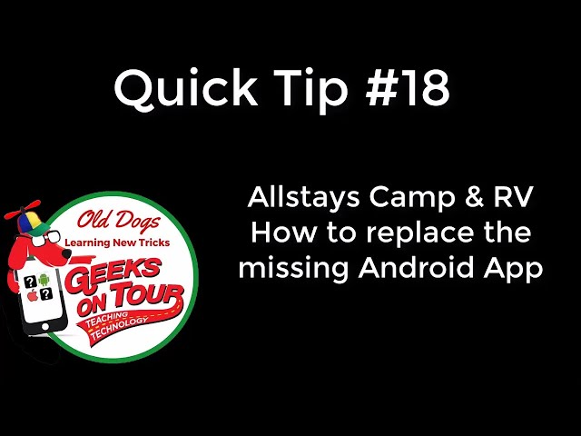 Replacing the Allstays app on Android Quick Tip #494