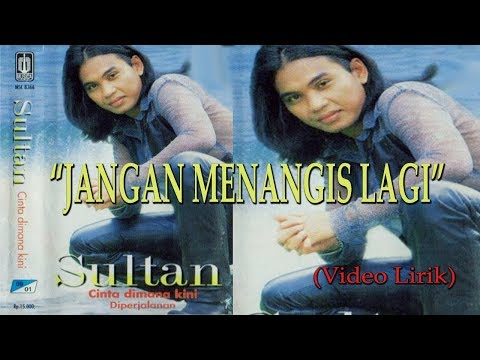 Sultan - Jangan Menangis Lagi Original VCD Karaoke (Video Lirik) Mp3