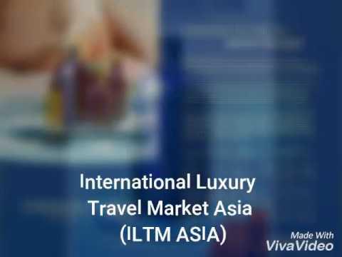 International Luxury Travel  Market Asia (ILTM ASIA) 2017.6.5~6.8 Shanghai Expansion Center, China