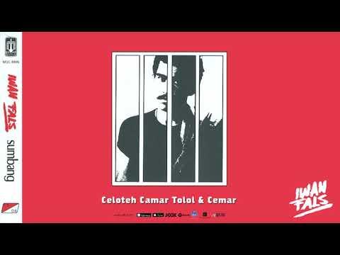 Download Mp3 Iwan Fals - Celoteh Camar Tolol & Cemar (Official Audio)