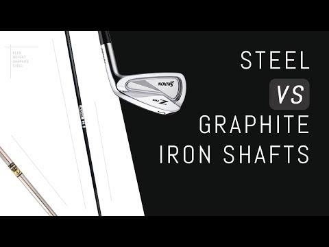 Steel VS Graphite Iron Shafts