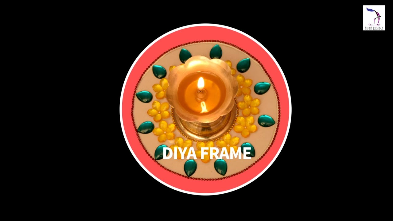 Diy diya frame simple diwali diyas diyas decoration for Diya decoration youtube