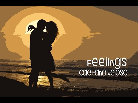 Feelings Caetano Veloso (Tradução) Trilha Sonora O REBU 2014 (Lyrics Video)HD