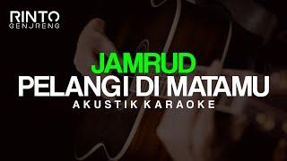 PELANGI DI MATAMU Jamrud Akustik Karaoke Original Key