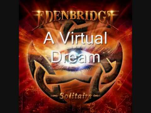 A Virtual Dream - Edenbridge