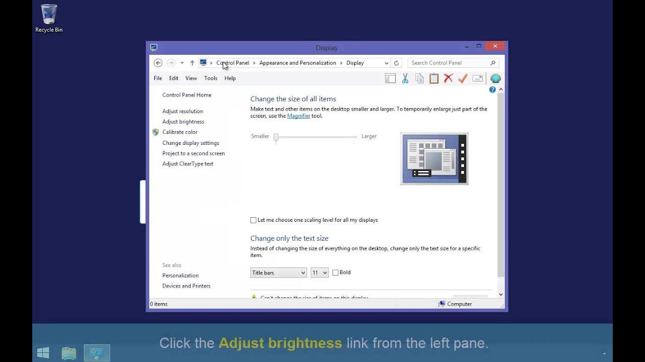 Adjust Screen Brightness in Windows 8/8 1
