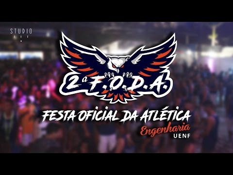 FESTA F.O.D.A - Atletica UENF - Studio 806