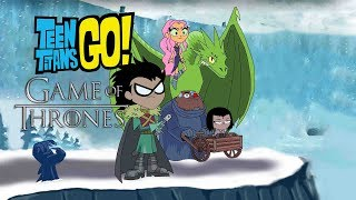 Teen Titans Go Color Swap Game Of Thrones-Bowser12345