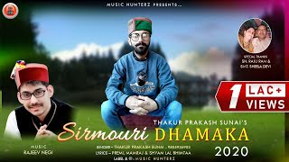 Latest Pahari Sirmouri Nati : Sirmouri Dhamaka 2020 By Thakur Prakash Sunai   Lyrical Audio