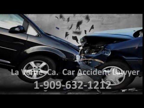 La Verne Ca. Car Accident Lawyer | 1-909-632-1212