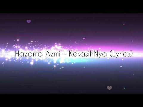 Hazama Azmi - KekasihNya (Lyrics) | #SalamMaulidurRasul special