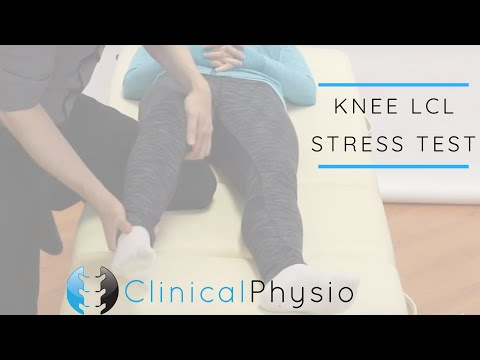 LCL Stress Test for Knee   Clinical Physio