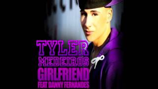 Tyler Medeiros - Girlfriend feat. Danny Fernandes (Big Data Retro Mix)