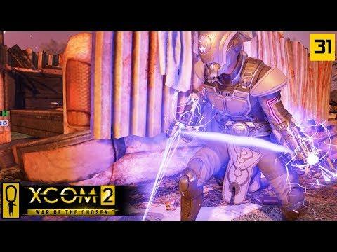 BURN IT DOWN - PART 31 - XCOM 2 WAR OF THE CHOSEN Gameplay - Let's Play