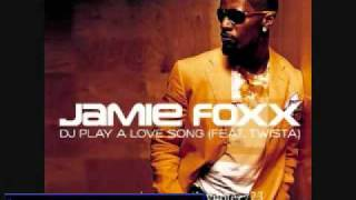 "Jamie Foxx f Twista  ""DJ Play A Love Song"" instrumental + Download"