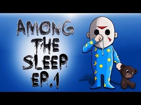 Among The Sleep Ep.1 (Where's Mommy???)