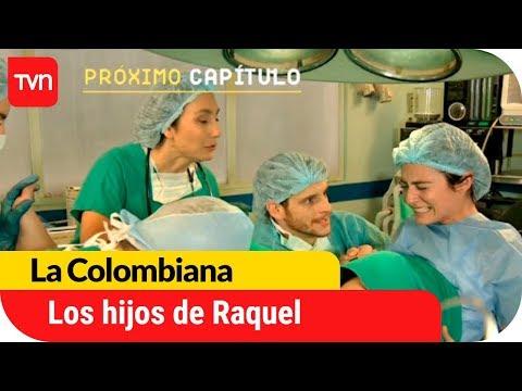 Los hijos de Raquel   Avance La Colombiana - E129