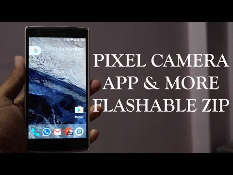 Pixel Camera App & More | ARM32 | Nougat | Flashable Zip - YouTube