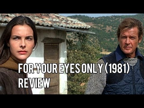 For Your Eyes Only (1981) Review