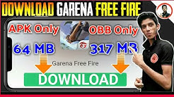How To Download Garena Free Fire Apk ! ONLY 64 MB ! Obb Only 317 Mb !DOWNLOAD GARENA FREE FIRE APK