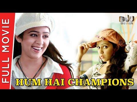Hum Hai Champions   Full Hindi Movie   Charmi   B4U Movies