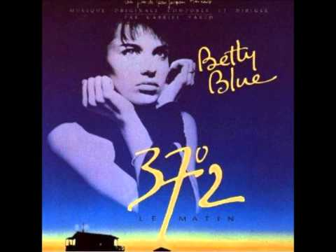 Betty Blue 37°2 Le Matin Gabriel Yared (audio only OST)