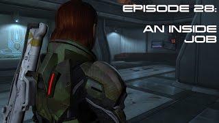 Modded Mass Effect 3 Ep 28:  AN INSIDE JOB