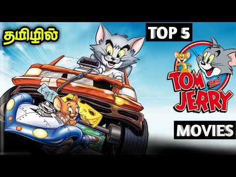 Download Top 5 Tom and Jerry Movies in Tamil dubbed/SaranDub/Tamil dubbed movies