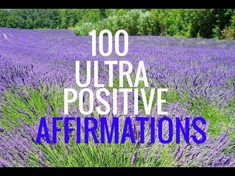 100 Ultra-Positive Affirmations.--Rapid Mind Training