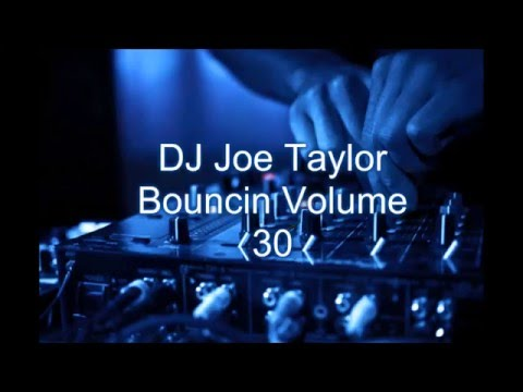 DJ Joe Taylor - Bouncin Volume 30 (September 2015)