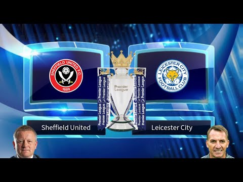 sheffield-united-vs-leicester-city-prediction-&-preview-24/08/2019---football-predictions