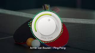 DNA756 Visualizer - Ping Pong - Armin van Buuren