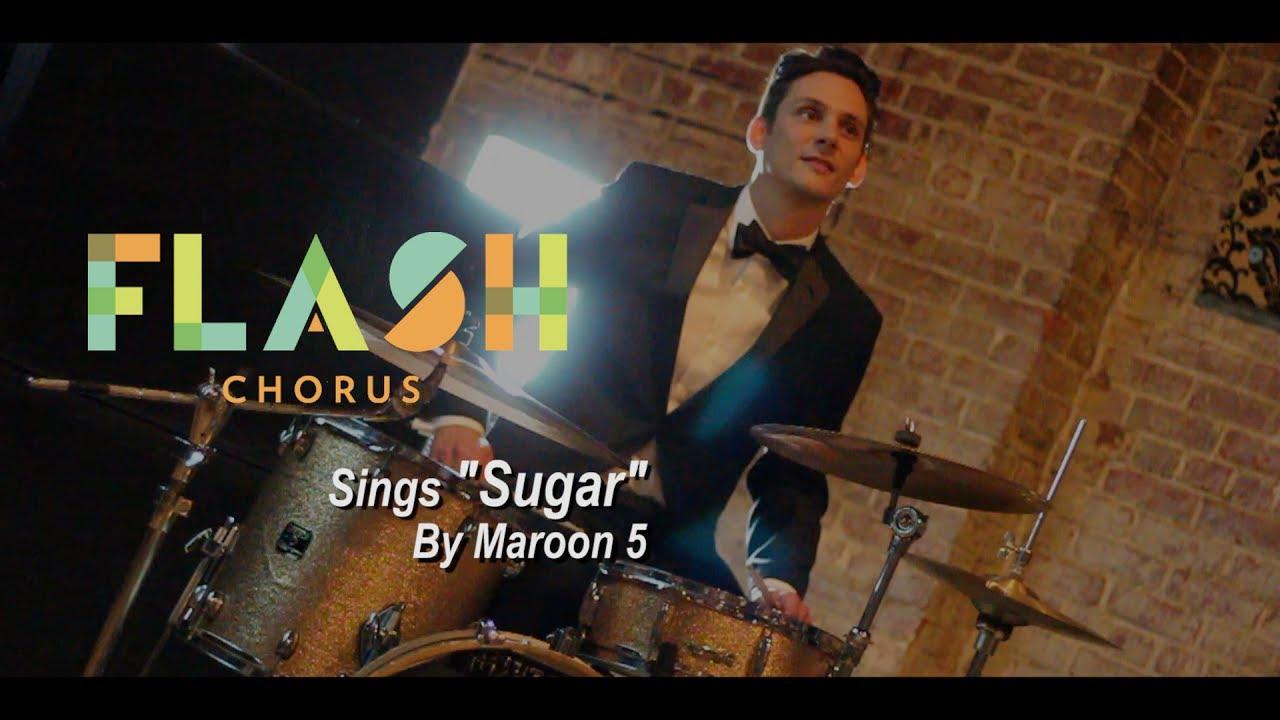 "Flash Chorus sings ""Sugar"" by Maroon 5 - YouTube"
