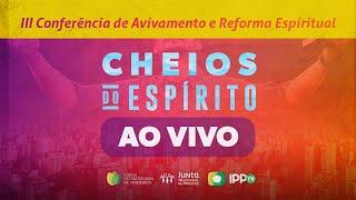 Conferência de Avivamento e Reforma Espiritual   Igreja Presbiteriana de Pinheiros   IPPTV