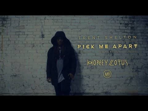 Pick Me Apart (Spoken Word) || Trent Shelton ft. Honey Lotus