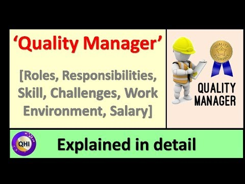 Quality Manager - Roles & Responsibilities, Challenges ...