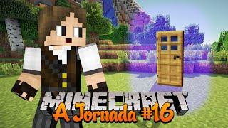 Minecraft A Jornada #16: Perdido nas Portas Dimensionais!