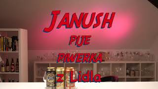 Janusz pije piwerka z Lidla #trailer
