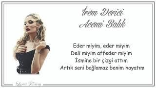 İrem Derici - Acemi Balık / Şarkı Sözleri (Lyrics) Resimi