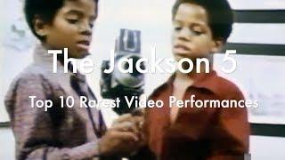 THE JACKSON FIVE - 10 Rarest Video Performances