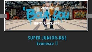 [韓中] SUPER JUNIOR-D&E – Evanesce Ⅱ白夜 (Chinese Sub)