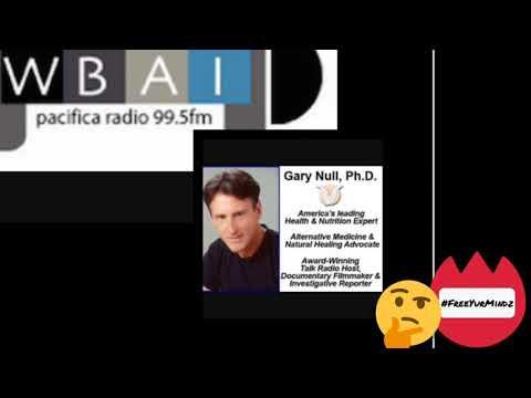 The Gary Null Show. -WBAI-