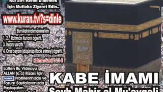Nebe Suresi - Kabe imami Seyh Mahir al-Mu'ayqali