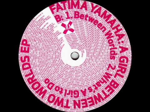 Fatima Yamaha - What's A Girl To Do (Done031)