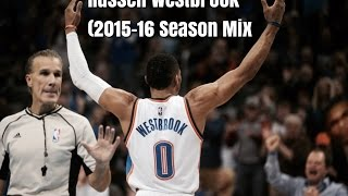 Cover images Russell Westbrook: (2015-16 Season Mix)
