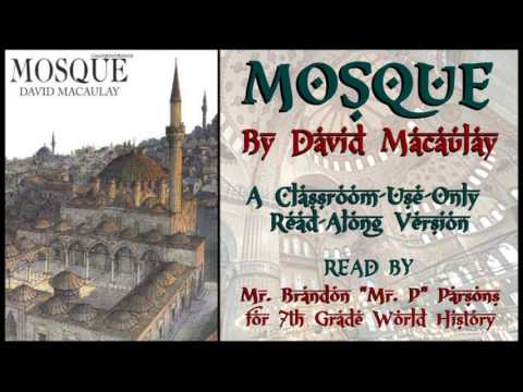 Mosque (Read Aloud for World History Classes)